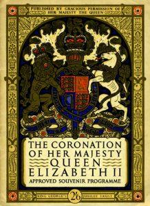 The Coronation of Her Majesty Queen Elizabeth II, 2 June 1953.