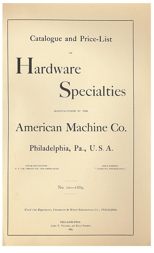 title page of 1889 Catalogue and Price-List of Hardware Specialties by American Machine Co.