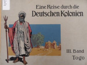 A Trip through the German Colonies, Volume 3, Togo (1910)
