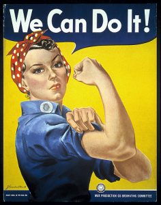 "Rosie the Riveter says, ""We Can Do It!"" (National Museum of American History, Kenneth E. Behring Center)"