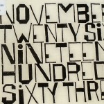 November twenty-six, nineteen hundred sixty-three, poem