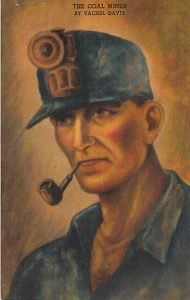 "Postcard of ""The Coal Miner"" by Vachel Davis"