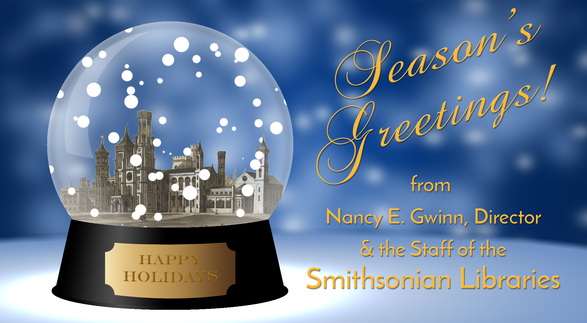 "snow globe with the Smithsonian Castle inside, next to text reading ""Season's Greetings"""
