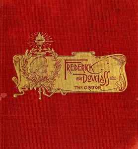"Book cover with red fabric and gold design in center. Design includes image of Frederick Douglass and words ""Frederick Douglass The Orator""."
