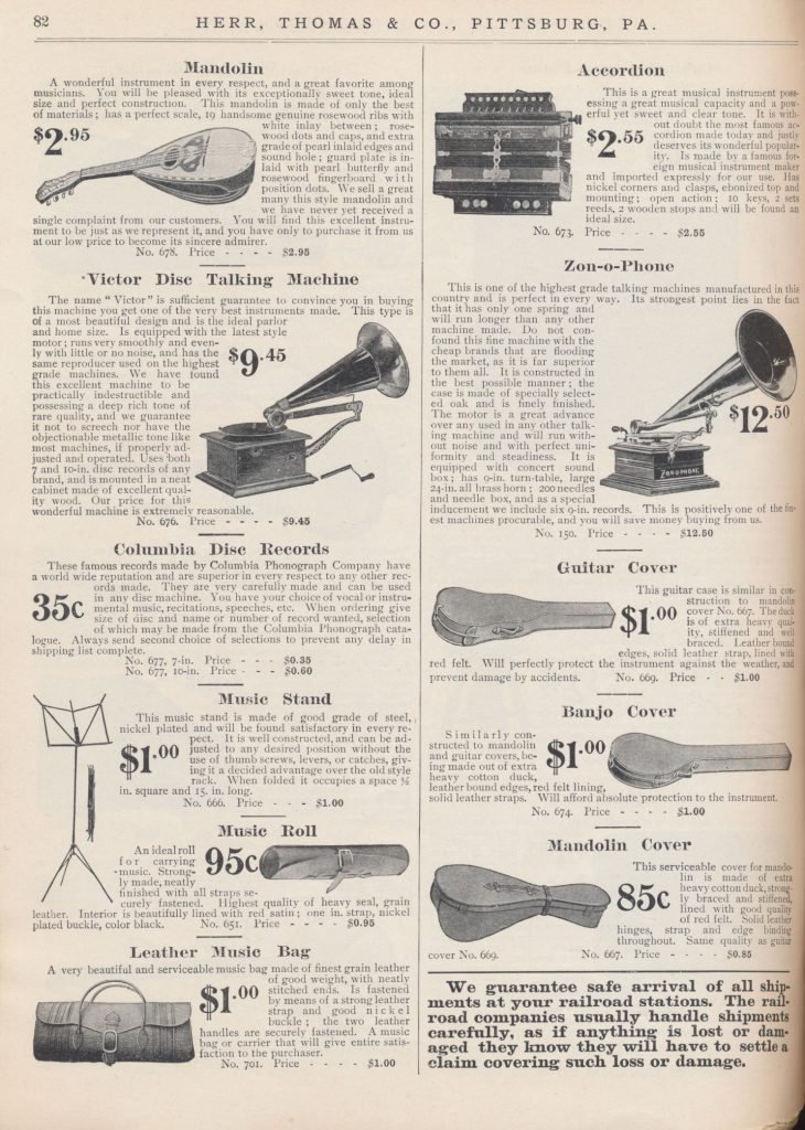 Mandolin, Accordion, Instrument Cases for guitar, banjo, and mandolin, Music Stand, Music Roll, Leather Music Bag, Victor Disc Talking Machine, Zon-o-Phone, and Columbia Disc Records