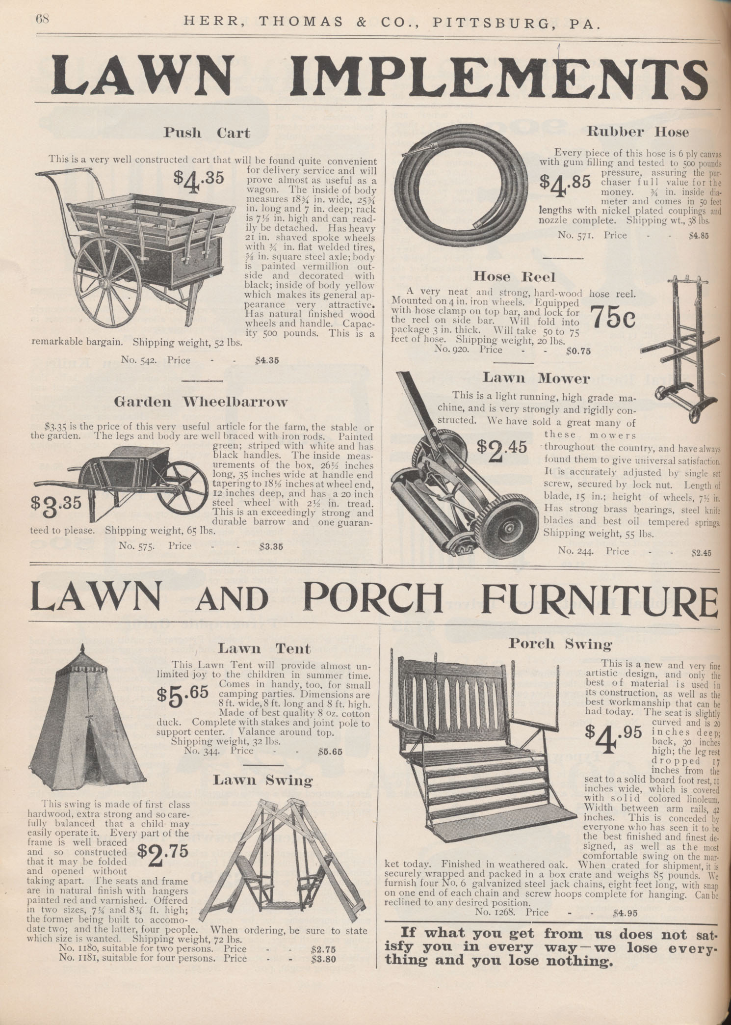 Lawn implements including push cart, garden wheelbarrow, rubber hose, hose reel, and lawn mower and lawn and porch furniture including lawn tent, lawn swing, and porch swing