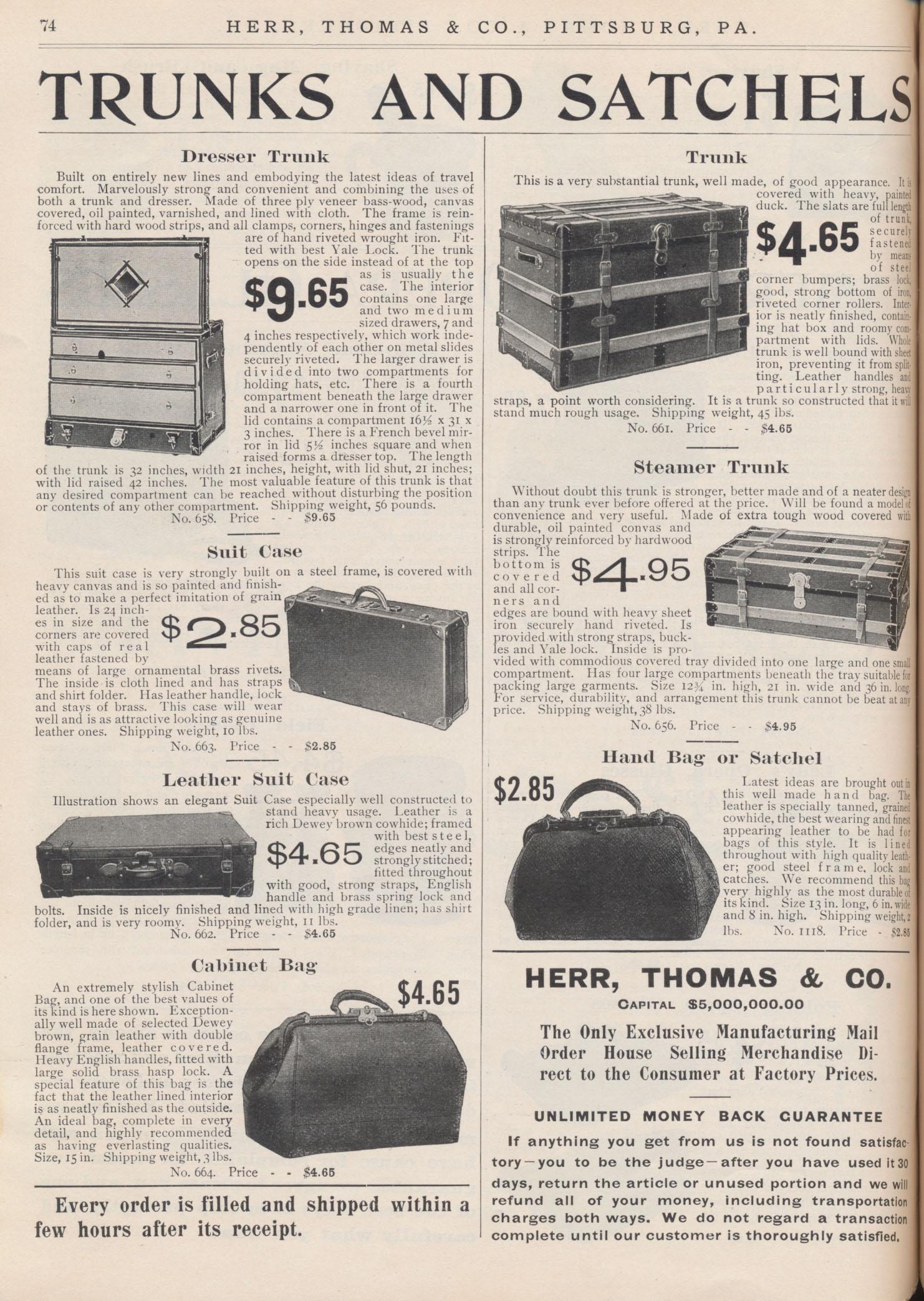 Luggage including Dresser Trunk, Suit Case, Leather Suit Case, Cabinet Bag, Trunk, Steamer Trunk, Hand Bag or Satchel